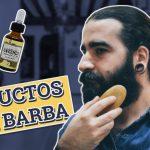 Productos para barba ¿Cuáles son y cómo utilizarlos?